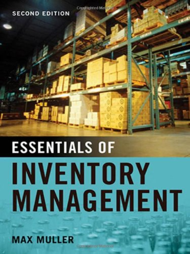 Essentials of Inventory Management: Max Muller: 9780814416556: Amazon.com: Books