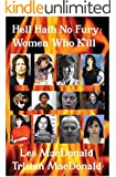 Hell Hath No Fury: Women Who Kill
