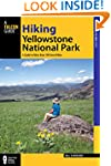 Hiking Yellowstone National Park: A G...