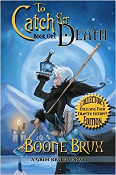 To Catch Her Death  A Grim Reality Promotional Book, Brux, Boone