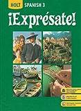 ¡Expresate!: Spanish 3