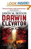 The Darwin Elevator (The Dire Earth Cycle Book 1)