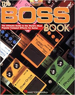 boss book the ultimate guide to the world 39 s most popular compact effects for guitar. Black Bedroom Furniture Sets. Home Design Ideas