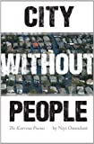 img - for City Without People: The Katrina Poems (Black Widow Press Modern Poetry) by Niyi Osundare (2011-08-16) book / textbook / text book