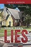 Small Town Lies (Helen Crowder series Book 1)
