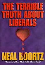 The Terrible Truth About Liberals [Hardcover]