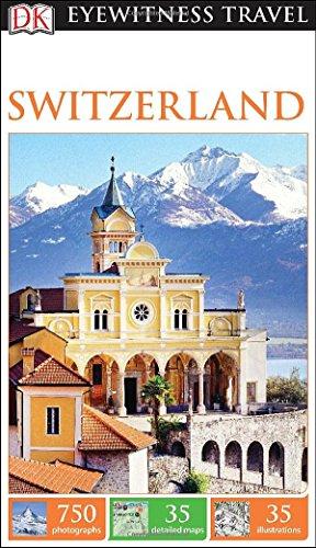 DK Eyewitness Travel Guide: Switzerland PDF