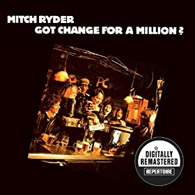 Got Change For A Million (Digitally Remastered Version)