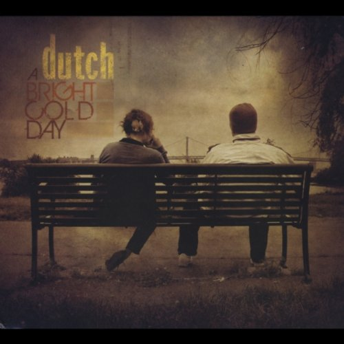 Dutch-A Bright Cold Day-CD-FLAC-2010-Mrflac Download