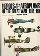 Heros & Aeroplanes of the Great War 1914 -…