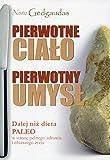img - for Pierwotne cialo Pierwotny umysl book / textbook / text book