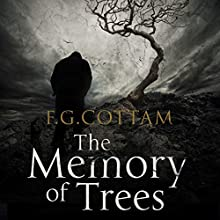 The Memory of Trees Audiobook by F. G. Cottam Narrated by David Rintoul