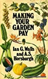 img - for Making Your Garden Pay - Profit from Garden and Nursery book / textbook / text book
