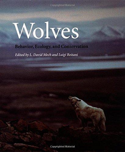 Wolves: Behavior, Ecology, and Conservation PDF