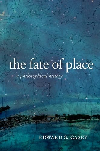 Fate of Place: A Philosophical History