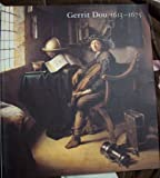 Gerrit Dou, 1613-1675: Master Painter in the Age of Rembrandt (0894682482) by Baer, Ronni
