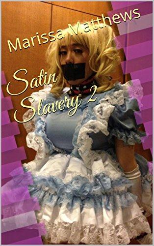 Satin Slavery 2 (English Edition)