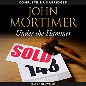 Under the Hammer | [John Mortimer]