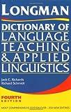 Longman Dictionary of Language Teaching and Applied Linguistics [ペーパーバック] / Jack C. Richards, Richard W. Schmidt (著); Longman (刊)