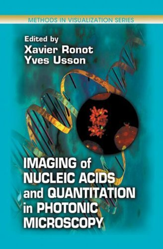 Imaging Of Nucleic Acids And Quantitation In Photonic Microscopy (Methods In Visualization)