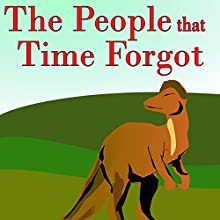 The People that Time Forgot Audiobook by Edgar Rice Burroughs Narrated by Felbrigg Napoleon Herriot