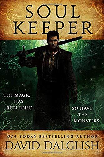 Soulkeeper (The Keepers) [Dalglish, David] (Tapa Blanda)
