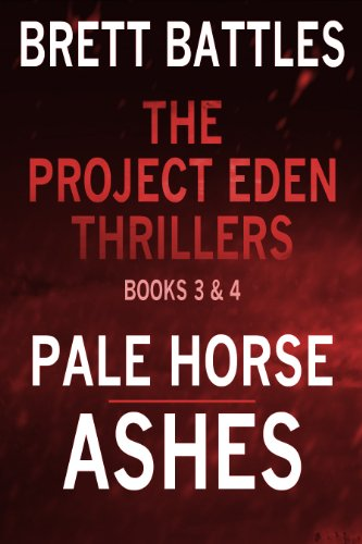 the-project-eden-thrillers-combined-edition-volume-2-pale-horse-and-ashes-the-project-eden-thrillers