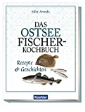Titelbild Das Ostseefischer-Kochbuch - Rezepte und Geschichten