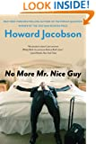 No More Mr. Nice Guy: A Novel