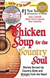 Chicken Soup for the Country Soul: Stories Served Up Country-Style and Straight from the Heart (Chicken Soup for the Soul) (1558745629) by Canfield, Jack
