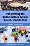 Transforming the United Nations Syste...