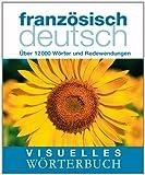 Visuelles Wörterbuch Französisch / Deutsch