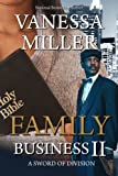 Family Business II: A Sword of Division (Volume 2)