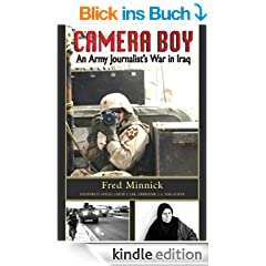 Camera Boy: An Army Journalist's War in Iraq