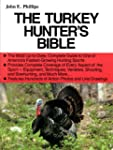 The Turkey Hunter's Bible