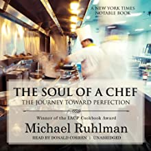 The Soul of a Chef: The Journey Toward Perfection Audiobook by Michael Ruhlman Narrated by Donald Corren