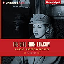 The Girl from Krakow: A Novel (       UNABRIDGED) by Alex Rosenberg Narrated by Michael Page