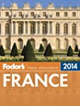 Fodor's France 2014 (Full-color Trave...