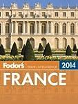 Fodor's France 2014 (Full-color Trave...