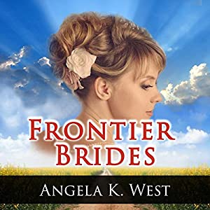 Frontier Brides Audiobook