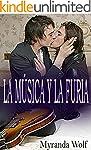 La M�sica y la Furia: (Romance Er�tic...