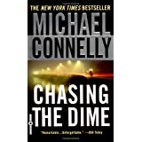 Chasing the Dime ~ Michael Connelly