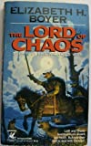 The Lord of Chaos (The Wizard's War, Book 4) (0345363027) by Elizabeth H. Boyer