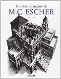 The magic mirror of M. C. Escher. Ediz. italiana (3822837083) by Bruno Ernst