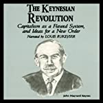 The Keynesian Revolution | Dr. Fred Glahe,Dr. Frank Vorhies