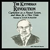 The Keynesian Revolution | [Dr. Fred Glahe, Dr. Frank Vorhies]