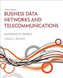 Business Data Networks and Telecommunications (8th Edition)