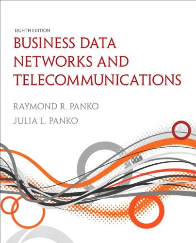 Business Data Networks and Telecommunications (8th...