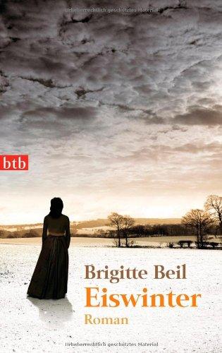 Buchseite und Rezensionen zu 'Eiswinter: Roman' von Brigitte Beil