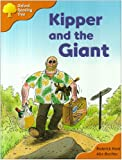 Oxford Reading Tree: Stage 6 and 7: Storybooks: Kipper and the Giant